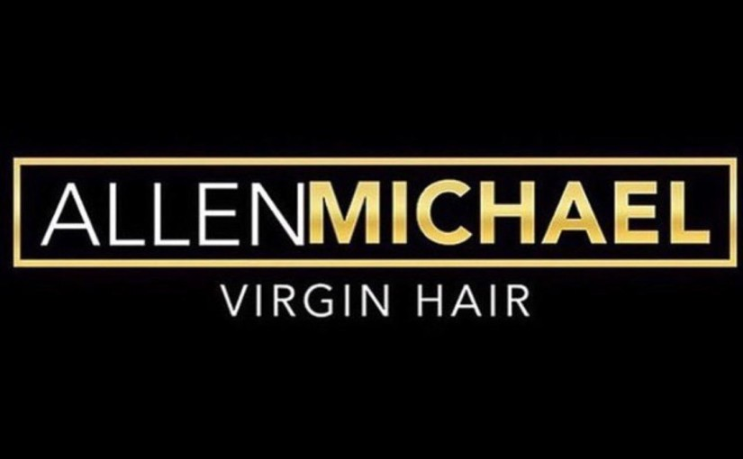 The AllenMichael Virgin Hair Experience