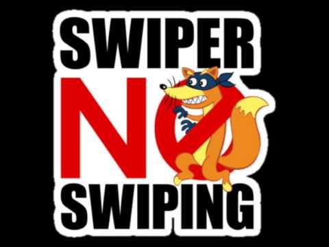 Swiper No Swiping!